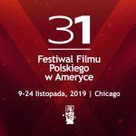 NAGRODY 31. FESTIWALU FILMU POLSKIEGO W AMERYCE